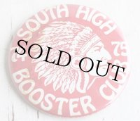 70s 74-75 SOUTH HIGH BOOSTER CLUB インディアンヘッド 缶バッジ