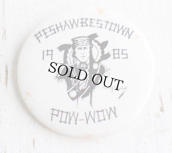 画像1: 80s PESHAWBESTOWN POW-WOW インディアン 缶バッジ