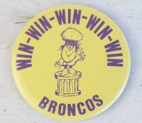 ビンテージ WIN-WIN-WIN-WIN-WIN BRONCOS 缶バッジ